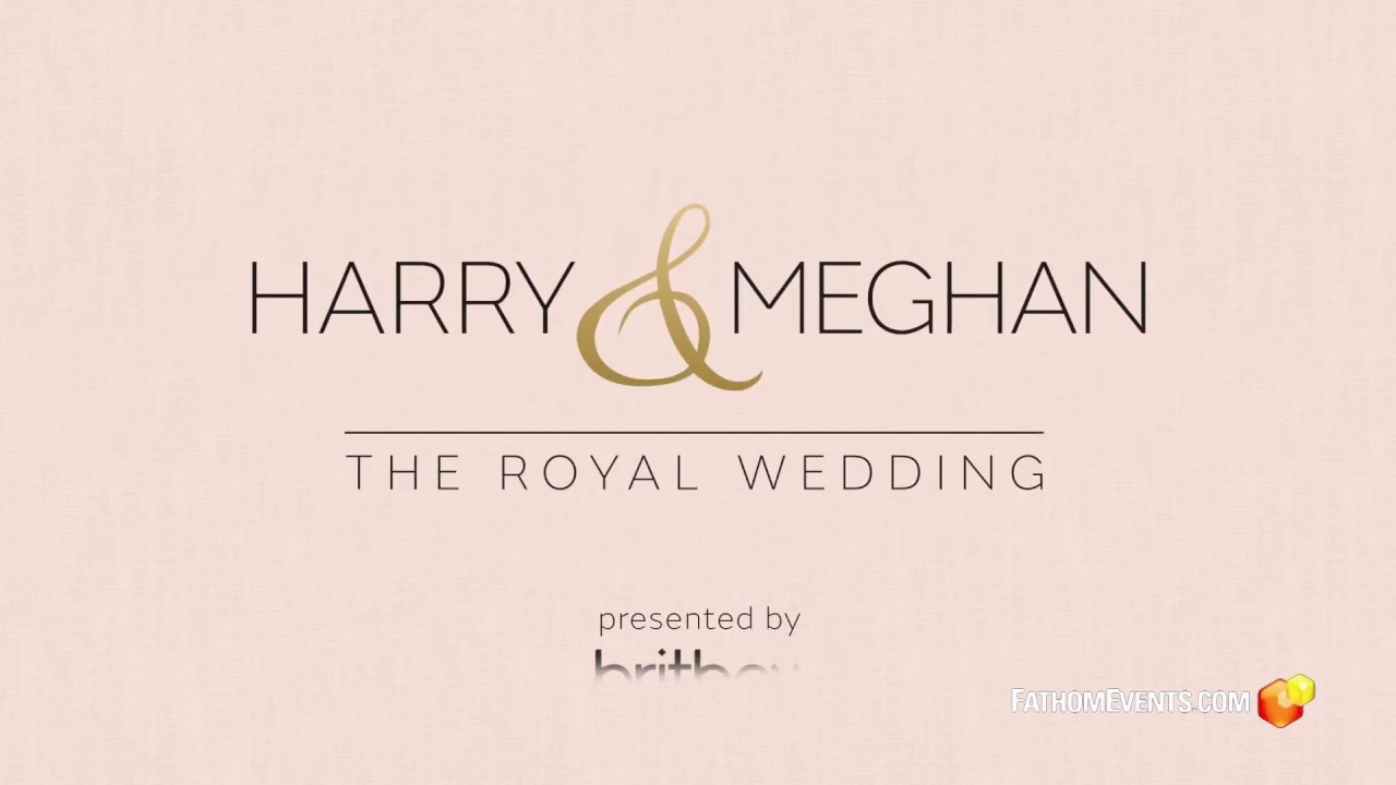 Harry & Meghan - The Royal Wedding
