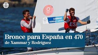 Xammar y Rodríguez logran el bronce en 470, la décima medalla para España