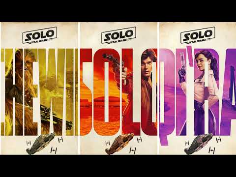 Trailer Music Solo: A Star Wars Story (Theme Song Epic) - Soundtrack Solo: A Star Wars Story