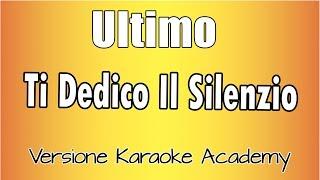 Karaoke Italiano    Ultimo   Ti Dedico Il Silenzio