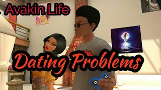 Avakin Life  - Dating Problems