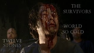 The Walking Dead-The Survivors Tribute-WORLD SO COLD-TWELVE STONES