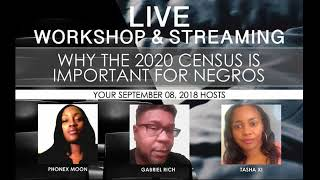 Why The 2020 Census Is Important For Negros- 2018