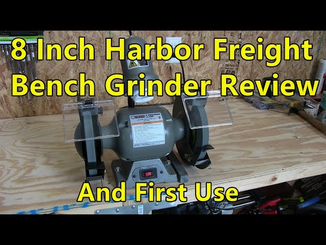 8 Inch Harbor Freight Bench Grinder Review And Fi