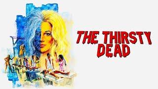 The Thirsty Dead (1974)   Full Movie   Jennifer Billingsley   John Considine   Judith McConnell