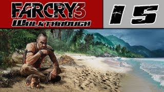 Far Cry 3 Walkthrough Part 15 - Vaas... We Meet Again! [Far Cry 3 Characters]