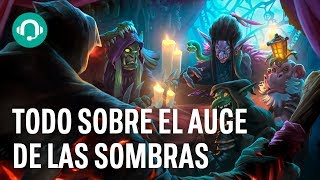 Dobles hechizos, lacayos y planes: así es EL AUGE DE LAS SOMBRAS la nueva expansión de HEARTHSTONE