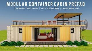 Modular Container Cabin Prefab Home Design + Floor Plans | CABINTAINER 640