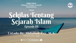Kajian Kitab Hiqbah Min At-Tarikh | Pertemuan 9 – Manhaj Salaf