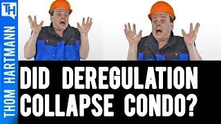 How Deregulation Has Harmed Condominiums