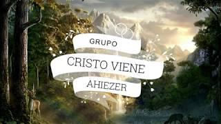 IECE-Grupo Ahiezer-Cristo Viene