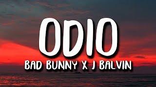 Bad Bunny X J. Balvin   ODIO (Letra)