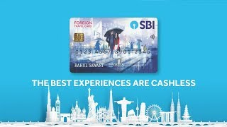 Experiencing Life with the State Bank Foreign Travel Card