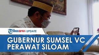 Momen Gubernur Sumsel Video Call Perawat RS Siloam Korban Penganiayaan: Kita akan Kawal