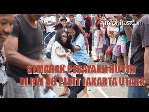 Semarak Perayaan HUT RI Di RW 08 Pluit Jakarta Utara