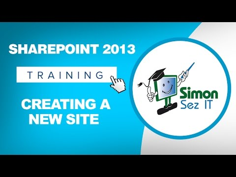 Microsoft SharePoint 2013 Training Tutorial - How to Create a New ...
