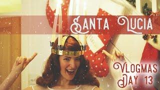 Santa Lucia / Vlogmas Day 13