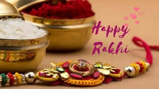 Raksha Bandhan status  Raksha Bandhan WhatsApp status  Happy Rakhi status  Rakhi wishes