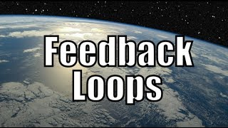 Climate Change - Positive Feedback Loop