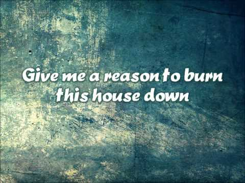 Give Me A Reason - Three Days Grace (Lyrics)