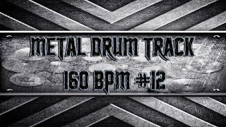Aggressive Metal Drum Track 160 BPM (HQ,HD)