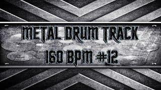 Aggressive Metal Drum Track 160 BPM (HQ,HD)