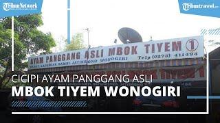Mencicipi Ayam Panggang Asli Mbok Tiyem, Kuliner Legendaris di Wonogiri yang Berdiri Sejak 1960