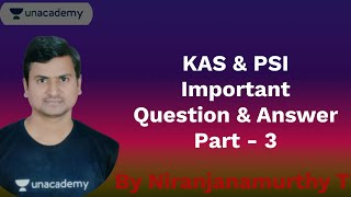 Part - 3 | KAS & PSI Important Question & Answer | Science & Technology | KAS | Niranjana Murthy