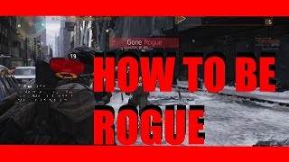 How to be Rogue | The Division
