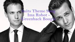 Suits Theme Song One Hour Version | Ima Robot - Greenback boogie