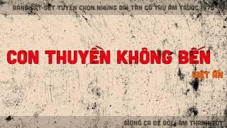 Ca cổ | Con Thuyền Không Bến, Việt Ấn