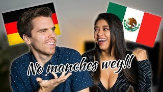 MEXICAN GIRLFRIEND TESTS MY MEXICAN SLANG!!