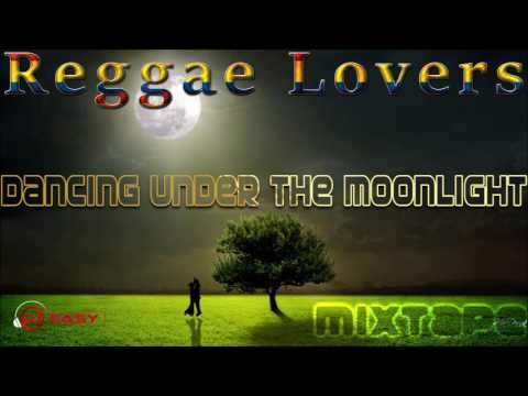 Reggae Lovers Dancing Under the Moonlight (Nice and Slow) Mix by djeasy