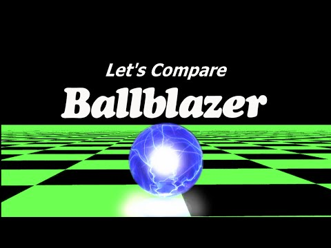 Let's Compare ( BallBlazer )
