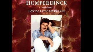 How do I stop loving you -  Engelbert ( karaoke )