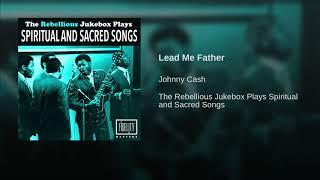 Lead Me Father
