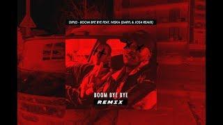 DIPLO & NISKA   BOOM BYE BYE  {J0S4 & Daryl Di Kar Remix}