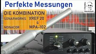 #MESSMIKROFON #VORVERSTÄRKER PERFEKT KOMBINIERT   Sonarworks XREF 20 & Monacor MPA-102 im Messlabor