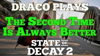 Let's Play State of Decay 2: Your Second Playthrough After Completing The First