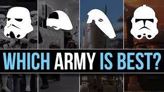 Which Star Wars Faction has the BEST ARMY (Ground Forces)?   Star Wars Lore