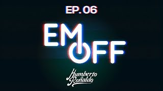 EM OFF - Humberto e Ronaldo - EP 06 - Perdidos na ilha de Lost!