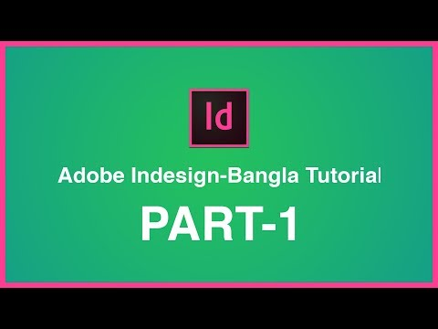 Adobe InDesign For Beginners Bangla Tutorial – Adobe InDesign  Tutorial Course Overview