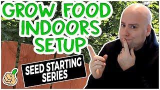 Indoor Vegetable Garden   Basic Equipment Setup   Seed Starting Series Part 1 🌱
