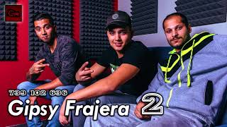 Gipsy Frajera ( 2 ) - A tu mange ( OFFICIAL )