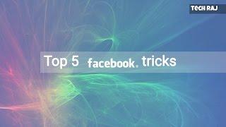 Top 5 Facebook Tricks