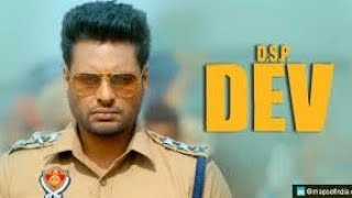 Dsp Dev (Gandhi) New Action Superhit Movie 2019 Punjabi