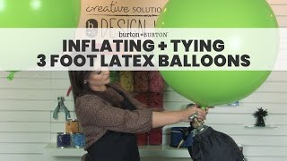 Inflating and Tying 3 Foot Latex Balloons