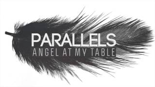 Angel at my table - Parallels