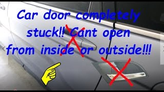 How to open completely stuck Honda CRV car door !! Can't open from inside or outside !!