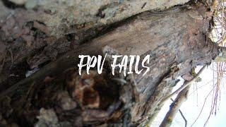 Fpv Fails